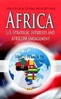 Africa: U.S. Strategic Interests & Africom Engagement