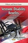 Veterans' Disability Benefits: Challenges To Timely Processing & Improvement Efforts