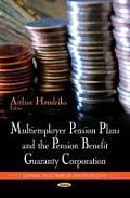 Multiemployer Pension Plans & the Pension Benefit Guaranty Corporation