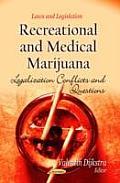 Recreational & Medical Marijuana
