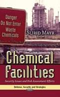 Chemical Facilities: Security Issues & Risk Assessment Efforts