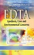 Edta: Synthesis, Uses & Environmental Concerns