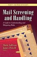 Mail Screening and Handling: a...