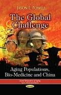 Global Challenge: Aging Populations, Bio-medicine and China