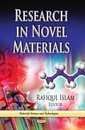 Research in Novel Materials: (Materials Science and Technologies)