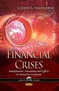 Financial Crises: Identification, Forecasting and Effects on Transition Economies