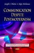Communication Despite Postmodernism