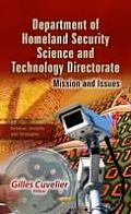 Department of Homeland Security Science & Technology Directorate: Mission & Issues
