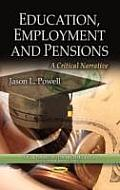Education, Employment & Pensions