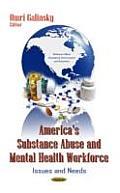 America's Substance Abuse & Mental Health Workforce