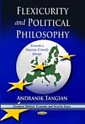 Flexicurity and Political Philosophy