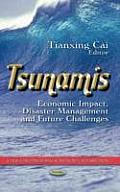 Tsunamis: Economic Impact, Disaster Management & Future Challenges
