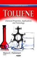 Toluene: Chemical Properties, Applications & Toxicology