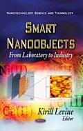 Smart Nano-objects: From Laboratory To Industry
