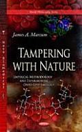 Tampering With Nature: Empirical Methodology & Experimental Onto-epistemology