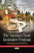 National Flood Insurance Program: Challenges and Reforms