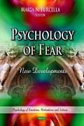 Psychology of Fear: New Developments