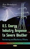 U.S. Energy Industry Response to Severe Weather