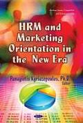 Hrm & Marketing Orientation in the New Era