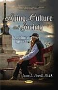 Aging, Culture and Society