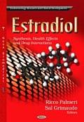 Estradiol: Synthesis, Health Effects & Drug Interactions
