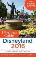 Unofficial Guide to Disneyland 2016
