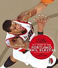 The NBA: A History of Hoops: The Story of the Portland Trail Blazers (NBA: A History of Hoops)