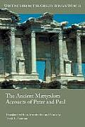 Writings from the Greco-Roman World #39: The Ancient Martyrdom Accounts of Peter and Paul