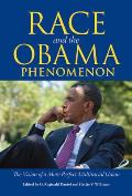 Race and the Obama Phenomenon: The Vision of a More Perfect Multiracial Union