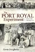 The Port Royal Experiment: A Case Study in Development