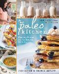 Paleo Kitchen Finding Primal Joy in Modern Cooking