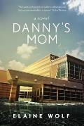 Danny's Mom