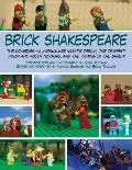 Brick Shakespeare: The Comedies--A Midsummer Night's Dream, the Tempest, Much ADO about Nothing, and the Taming of the Shrew