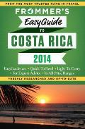 Frommers Easyguide to Costa Rica 2014