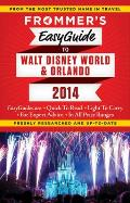 Frommer's Easyguide to Orlando and Walt Disney World 2014 (Easy Guides)