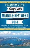 Frommer's EasyGuide to Miami & Key West [With Map] (Frommer's Easy Guides)
