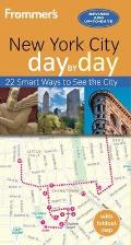 Frommer's Day by Day Guide to New York City (Day by Day)