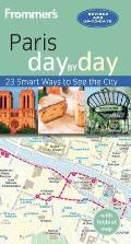Frommers Day By Day Guide to Paris