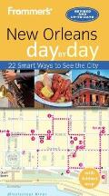 Frommer's New Orleans Day by Day [With Map]