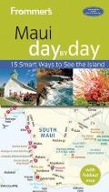 Frommer's Day by Day Guide to Maui (Day by Day)