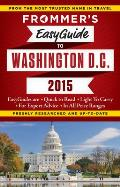 Frommer's Easyguide to Washington D.C. 2015 (Easy Guides)