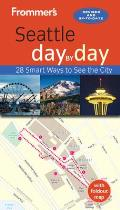 Frommer's Seattle Day by Day [With Foldout Map] (Frommer's Day by Day: Seattle)