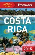 Frommer's Costa Rica 2015 (Complete Guide)