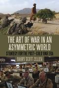Art of War in an Asymmetric World