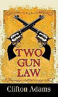 Two-Gun Law (Large Print)