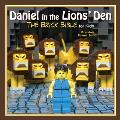 Daniel in the Lions' Den: The Brick Bible for Kids (Brick Bible for Kids)
