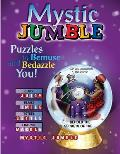 Mystic Jumble(r): Puzzles to Bemuse and Bedazzle You! (Jumbles)