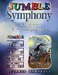 Jumble(r) Symphony: An Orchestra of Perplexing Puzzles! (Jumbles)