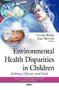 Environmental Health Disparities in Children