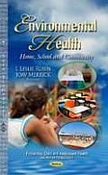 Environmental Health: Home, School & Community